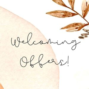 Welcoming Offers!